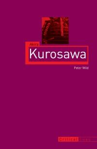 Akira Kurosawa-Peter Wild