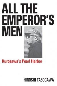 All the Emperors Men - Hiroshi Tasogawa