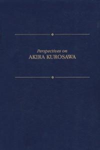 Perspectives on Akira Kurosawa