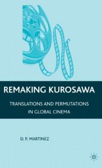 Remaking Kurosawa