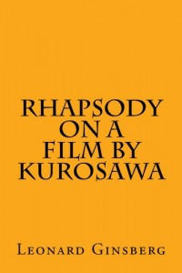 Rhapsody on a Film by Kurosawa
