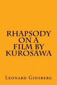 Rhapsody on a Film by Kurosawa