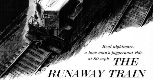 Runaway Train Life Magazine detail