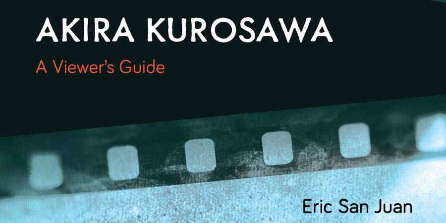 Akria-Kurosawa-Viewers-Guide