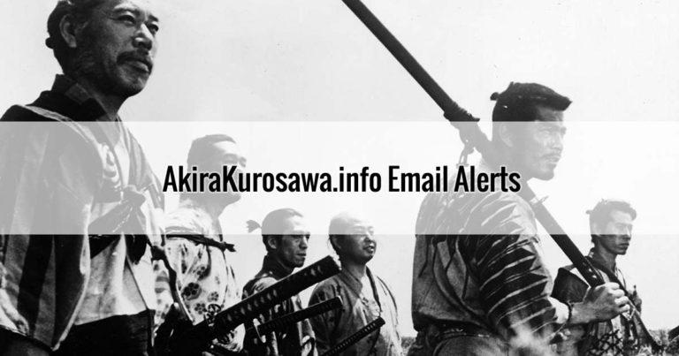 Akira Kurosawa Email Alerts