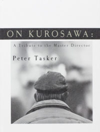 On Kurosawa: A Tribute to the Master Director