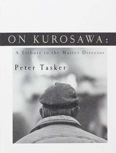 On Kurosawa: A Tribute to the Master Director